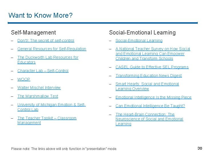 Want to Know More? Self-Management Social-Emotional Learning – Don't!: The secret of self-control –