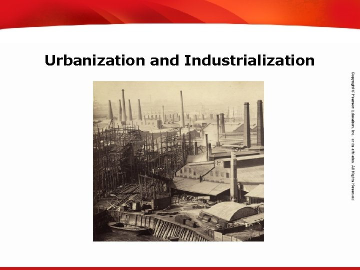 TEKS 8 C: Calculate percent composition and empirical and molecular formulas. Urbanization and Industrialization