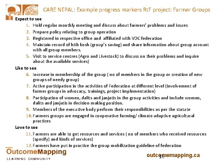 CARE NEPAL: Example progress markers Rt. F project: Farmer Groups Expect to see 1.