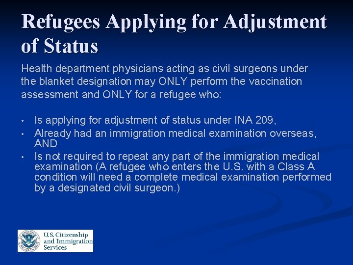 Refugees Applying for Adjustment of Status Health department physicians acting as civil surgeons under
