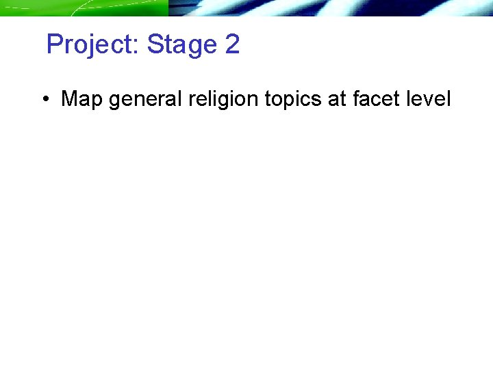 Project: Stage 2 • Map general religion topics at facet level