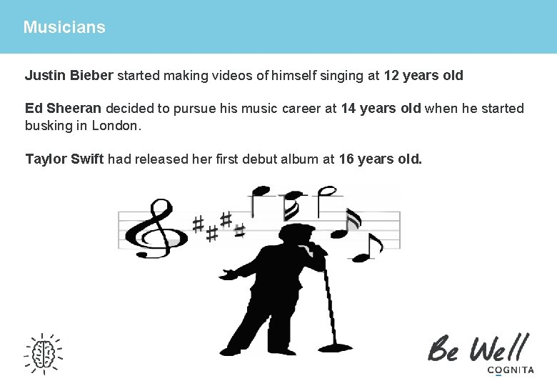 Musicians Justin Bieber started making videos of himself singing at 12 years old Ed
