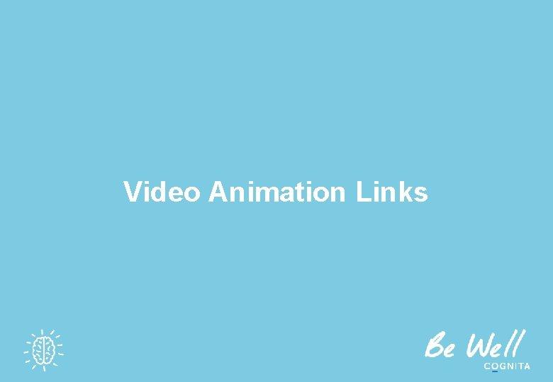 Video Animation Links
