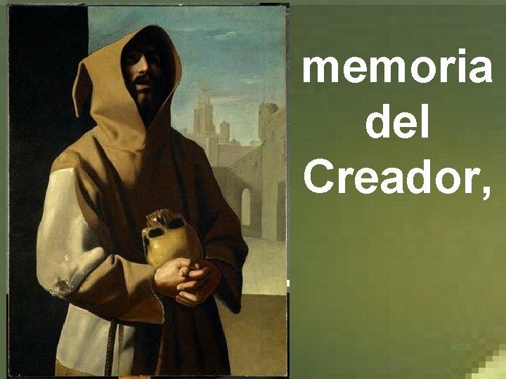 memoria del Creador,