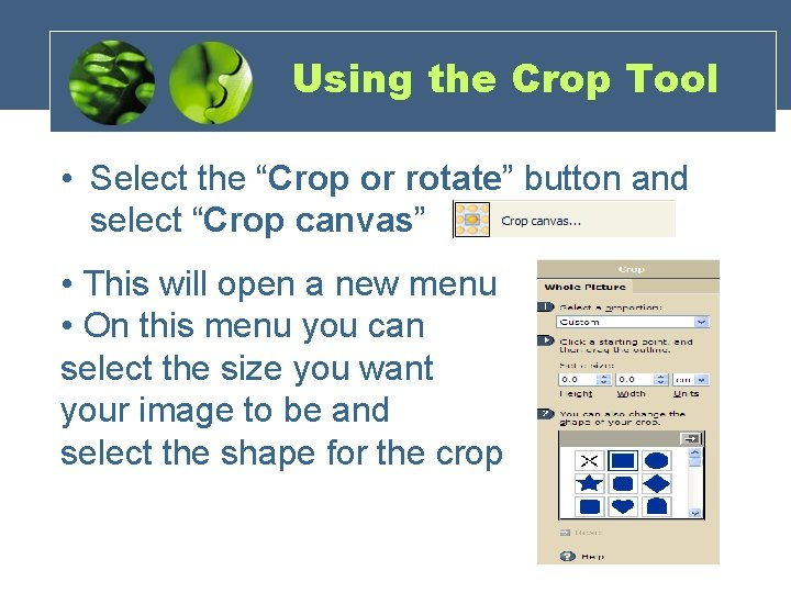 """Using the Crop Tool • Select the """"Crop or rotate"""" button and select """"Crop"""