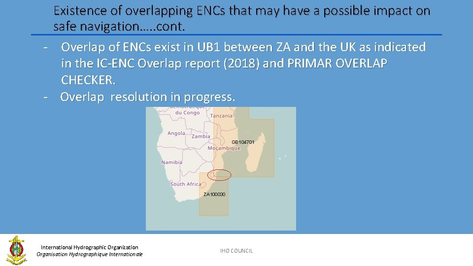 Existence of overlapping ENCs that may have a possible impact on safe navigation…. .