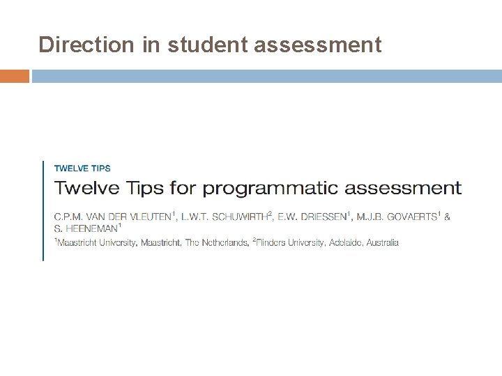 Direction in student assessment