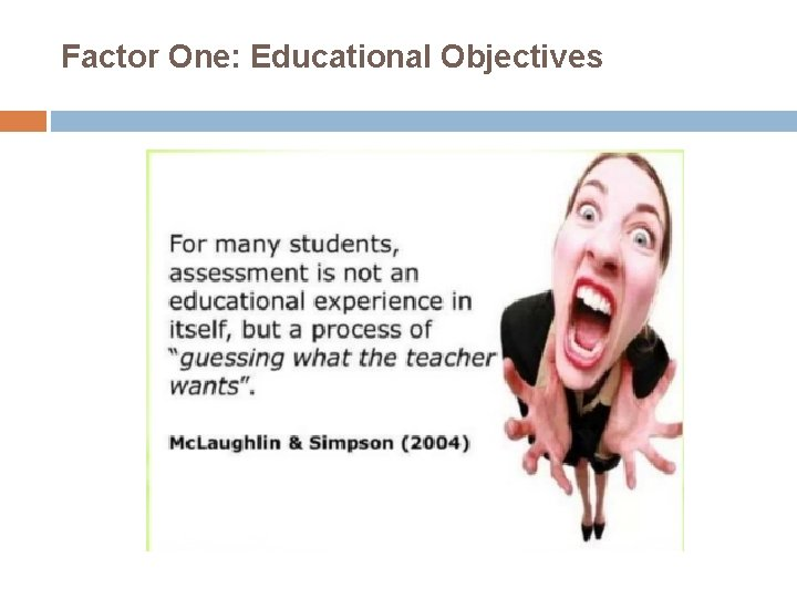 Factor One: Educational Objectives