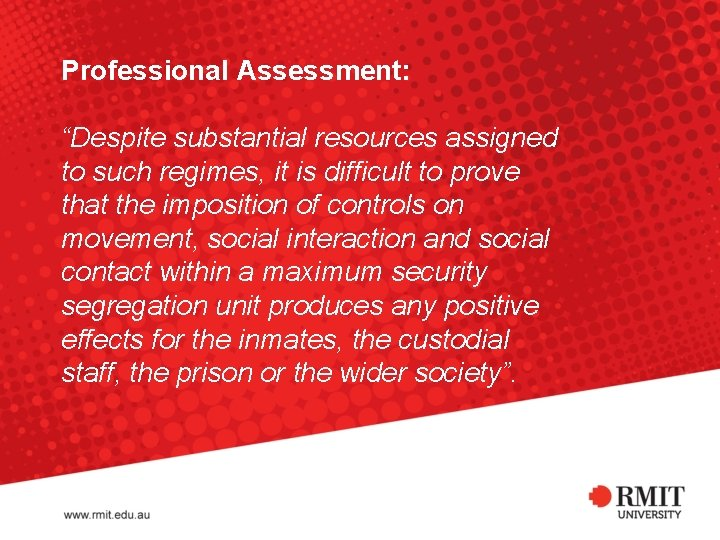 """Professional Assessment: """"Despite substantial resources assigned to such regimes, it is difficult to prove"""