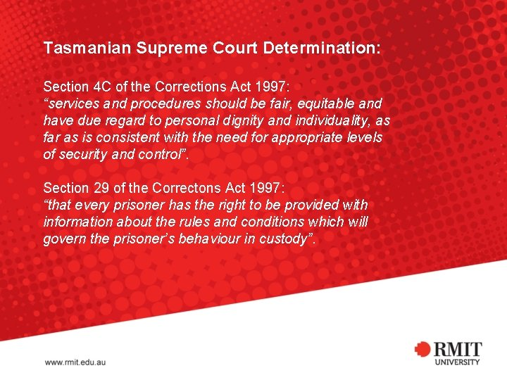 """Tasmanian Supreme Court Determination: Section 4 C of the Corrections Act 1997: """"services and"""