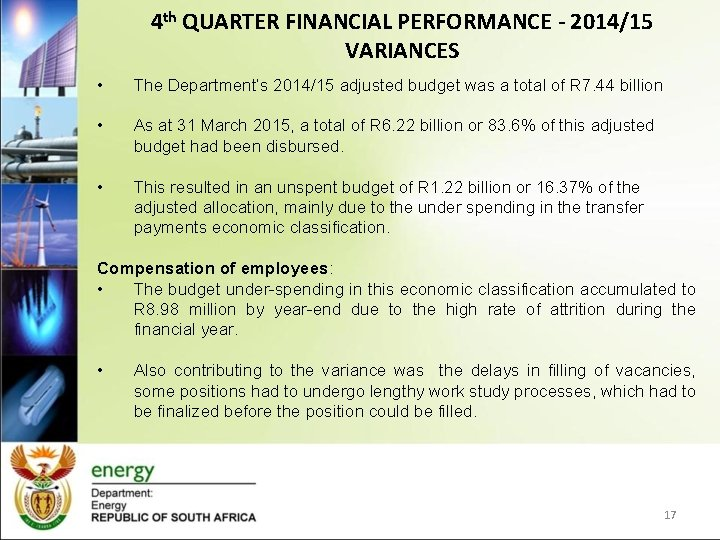 4 th QUARTER FINANCIAL PERFORMANCE - 2014/15 VARIANCES • The Department's 2014/15 adjusted budget