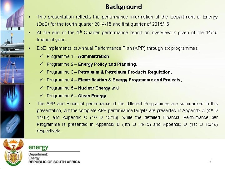 Background • This presentation reflects the performance information of the Department of Energy (Do.