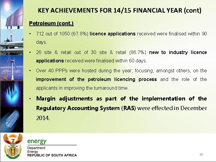KEY ACHIEVEMENTS FOR 14/15 FINANCIAL YEAR (cont) Petroleum (cont. ) • 712 out of