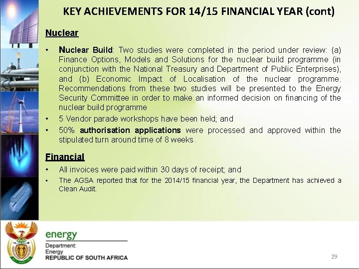 KEY ACHIEVEMENTS FOR 14/15 FINANCIAL YEAR (cont) Nuclear • • • Nuclear Build: Two