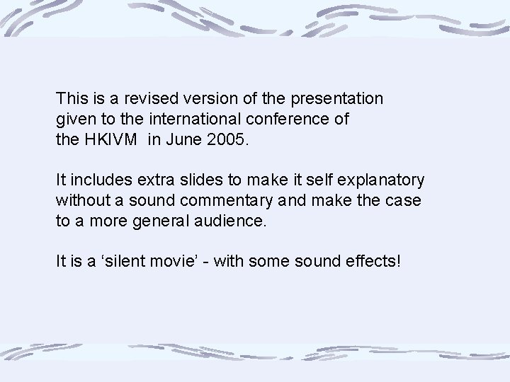 This is a revised version of the presentation given to the international conference of
