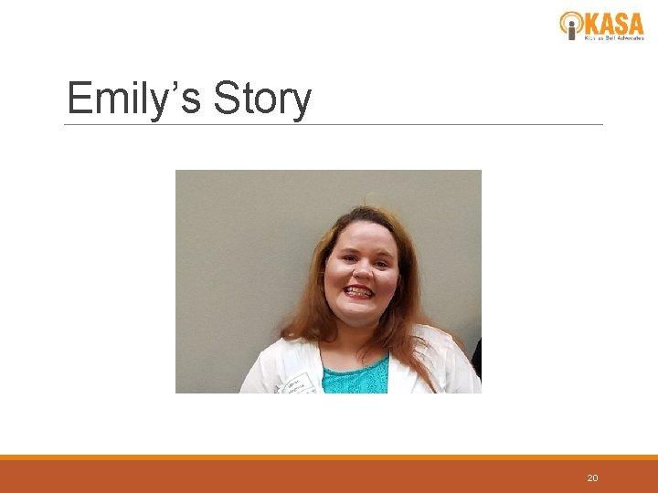 Emily's Story 20