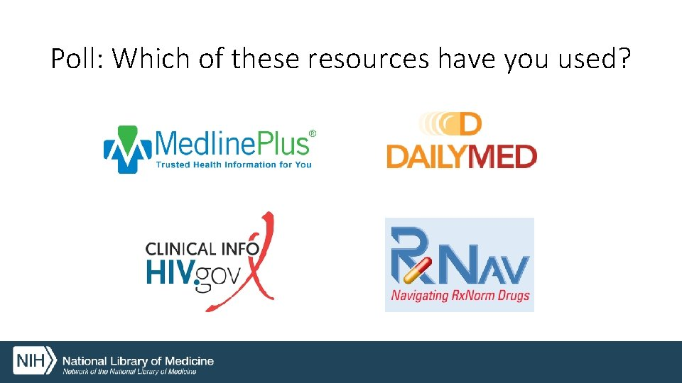 Poll: Which of these resources have you used?