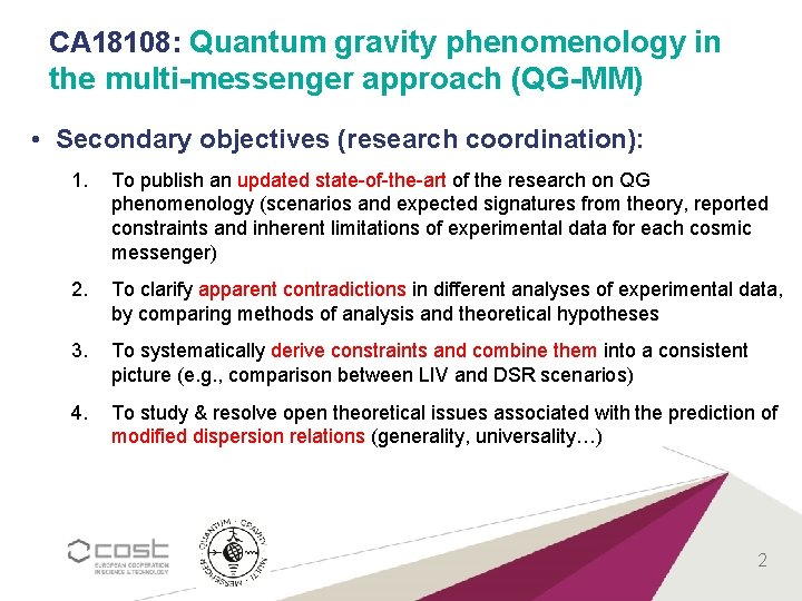 CA 18108: Quantum gravity phenomenology in the multi-messenger approach (QG-MM) • Secondary objectives (research