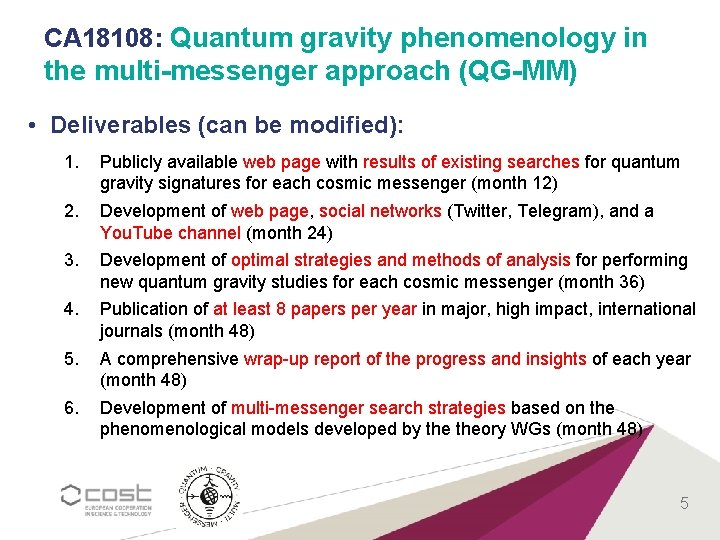 CA 18108: Quantum gravity phenomenology in the multi-messenger approach (QG-MM) • Deliverables (can be