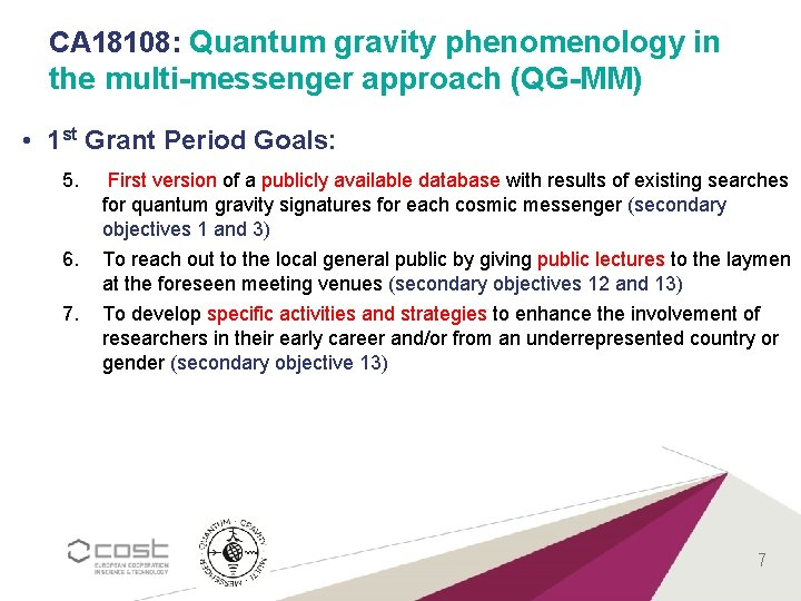 CA 18108: Quantum gravity phenomenology in the multi-messenger approach (QG-MM) • 1 st Grant