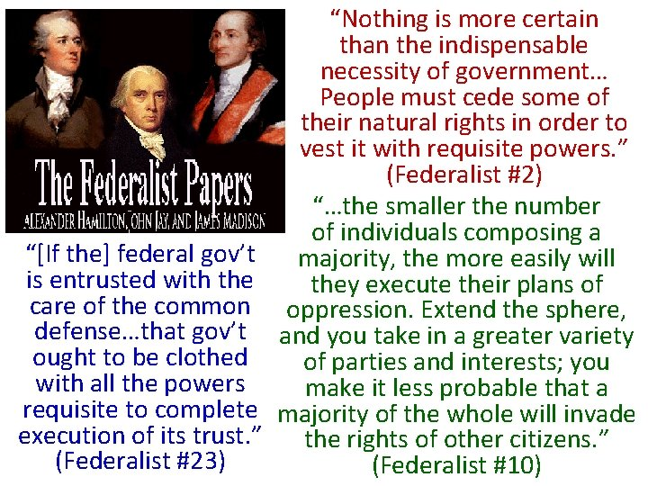 """""""[If the] federal gov't is entrusted with the care of the common defense…that gov't"""