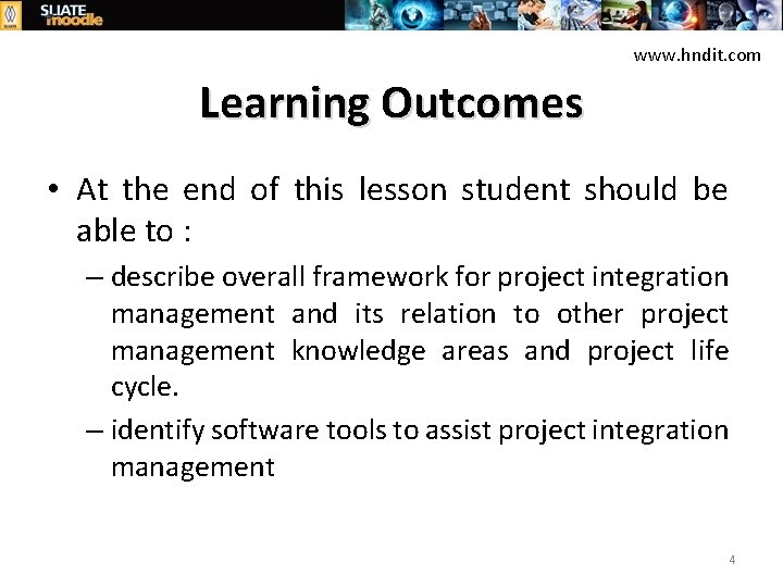 www. hndit. com Learning Outcomes • At the end of this lesson student should