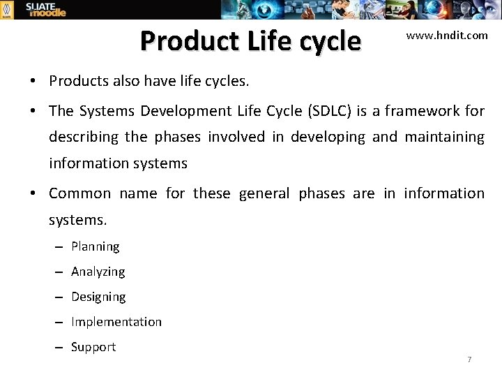 Product Life cycle www. hndit. com • Products also have life cycles. • The