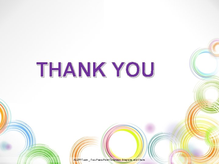 THANK YOU ALLPPT. com _ Free Power. Point Templates, Diagrams and Charts