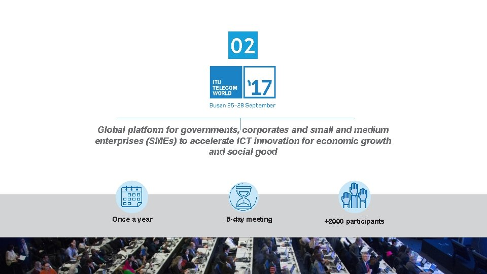 02 Global platform for governments, corporates and small and medium enterprises (SMEs) to accelerate