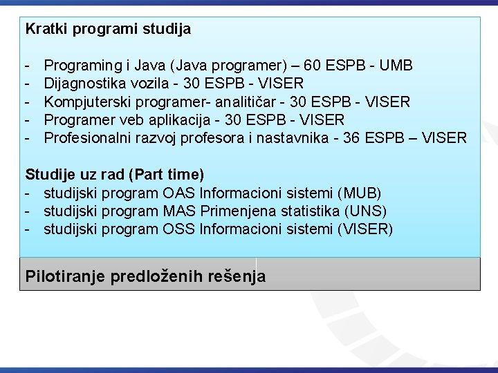 Kratki programi studija - Programing i Java (Java programer) – 60 ESPB - UMB