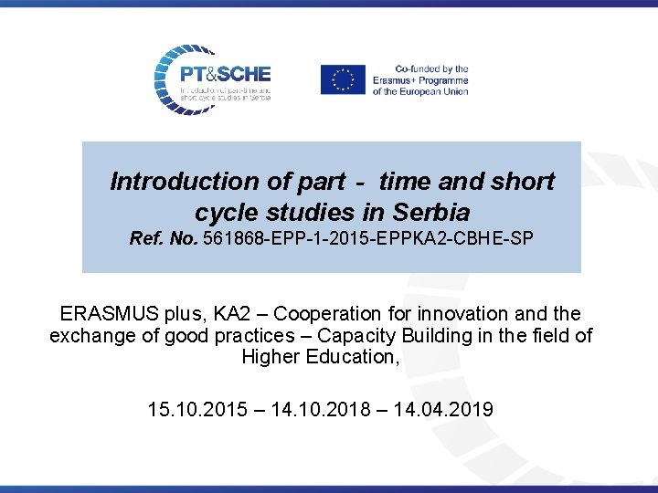 Introduction of part‐ time and short cycle studies in Serbia Ref. No. 561868 -EPP-1