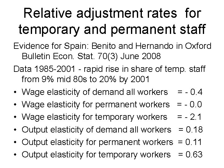 Relative adjustment rates for temporary and permanent staff Evidence for Spain: Benito and Hernando