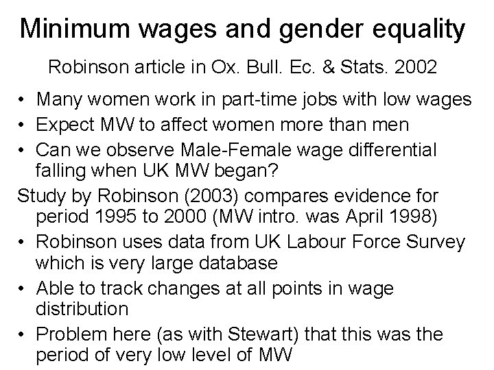 Minimum wages and gender equality Robinson article in Ox. Bull. Ec. & Stats. 2002