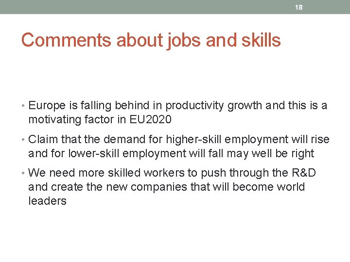 18 Comments about jobs and skills • Europe is falling behind in productivity growth