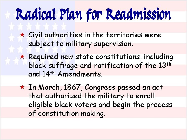 Radical Plan for Readmission « Civil authorities in the territories were subject to military