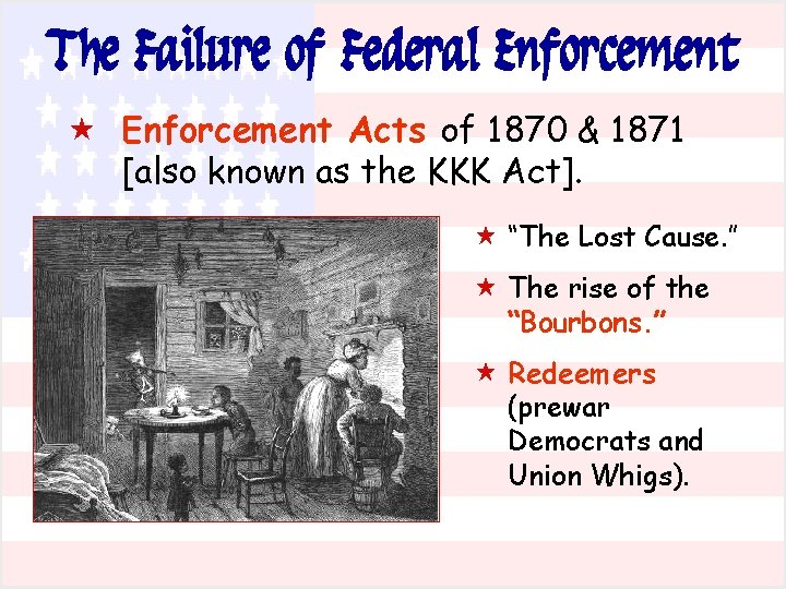 The Failure of Federal Enforcement « Enforcement Acts of 1870 & 1871 [also known