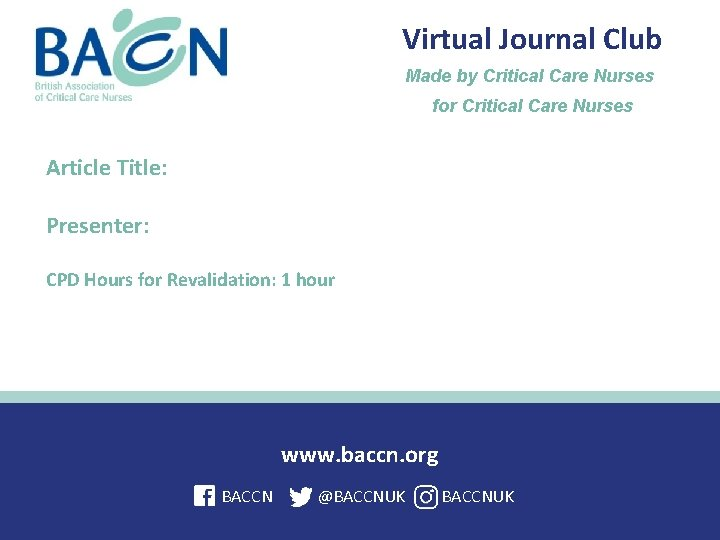 Virtual Journal Club Made by Critical Care Nurses for Critical Care Nurses Article Title: