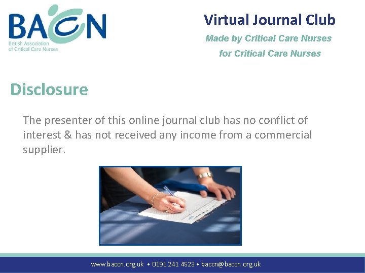 Virtual Journal Club Made by Critical Care Nurses for Critical Care Nurses Disclosure The