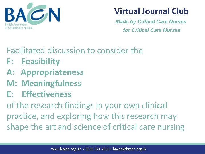 Virtual Journal Club Made by Critical Care Nurses for Critical Care Nurses Facilitated discussion