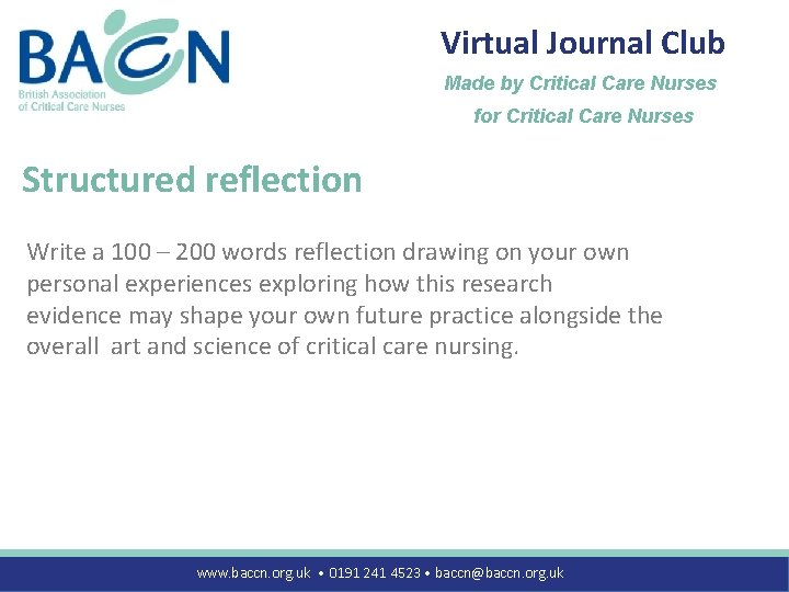 Virtual Journal Club Made by Critical Care Nurses for Critical Care Nurses Structured reflection