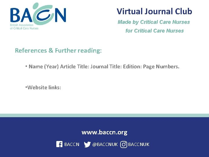 Virtual Journal Club Made by Critical Care Nurses for Critical Care Nurses References &
