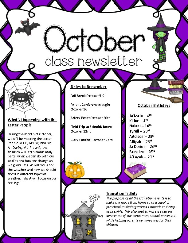 Dates to Remember What's Happening with the Letter People During the month of October,