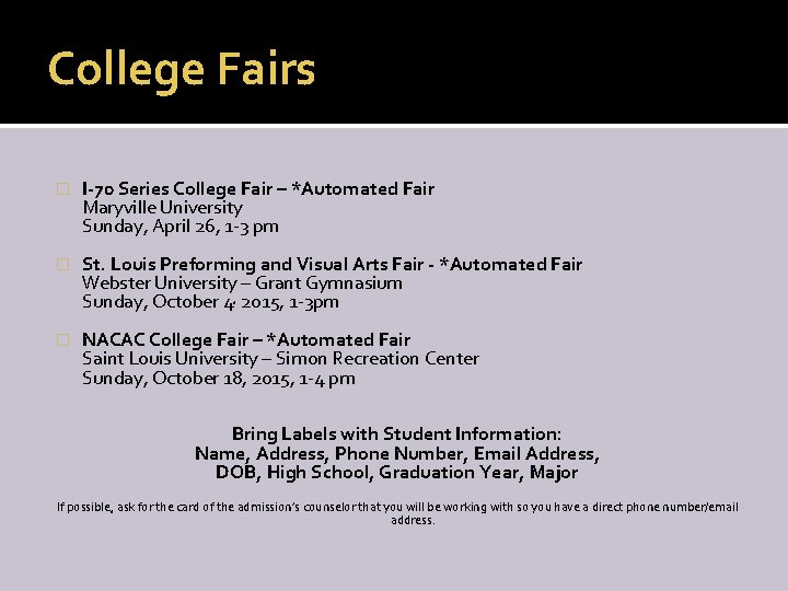 College Fairs � I-70 Series College Fair – *Automated Fair Maryville University Sunday, April