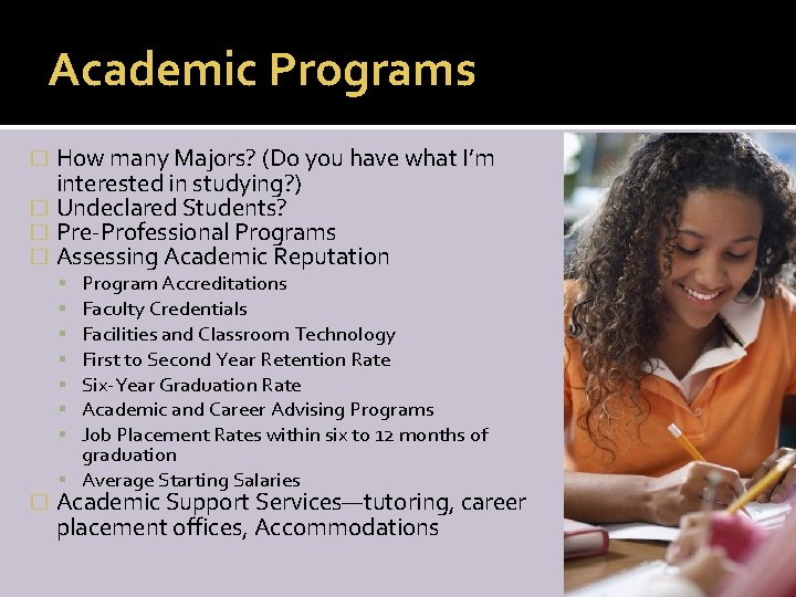 Academic Programs How many Majors? (Do you have what I'm interested in studying? )