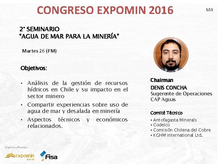 """CONGRESO EXPOMIN 2016 5/13 2° SEMINARIO """"AGUA DE MAR PARA LA MINERÍA"""" Martes 26"""