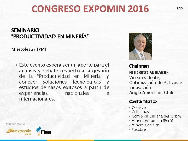 """CONGRESO EXPOMIN 2016 9/13 SEMINARIO """"PRODUCTIVIDAD EN MINERÍA"""" Miércoles 27 (PM) • Este evento"""