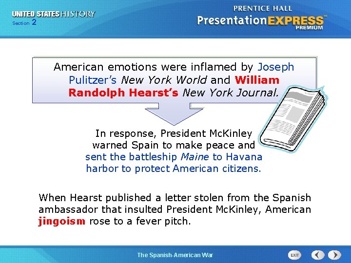 Section 2 American emotions were inflamed by Joseph Pulitzer's New York World and William