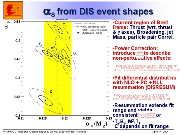 S from DIS event shapes • Current region of Breit frame: Thrust (wrt.