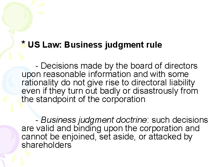 * US Law: Business judgment rule - Decisions made by the board of directors