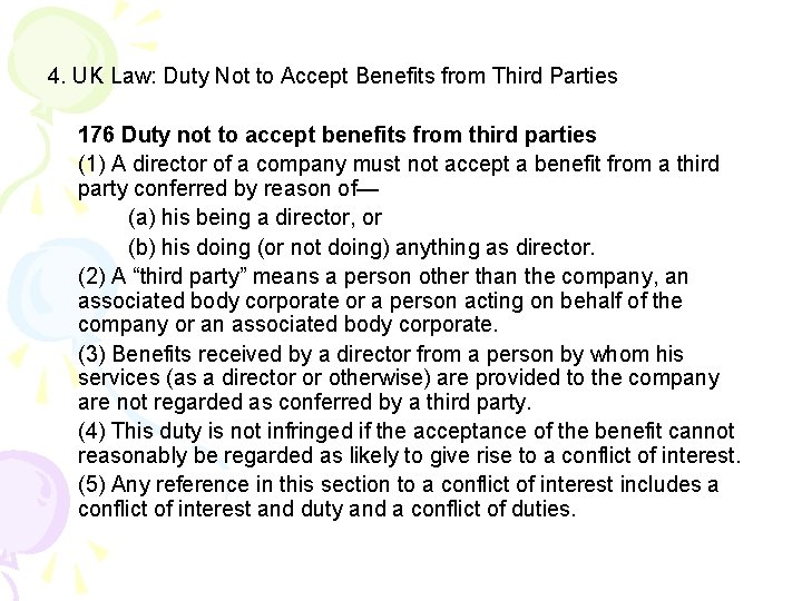 4. UK Law: Duty Not to Accept Benefits from Third Parties 176 Duty not